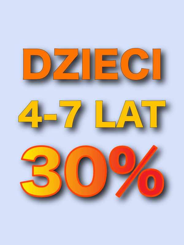 Promocja dzieci 4-7 lat 30% zniżki
