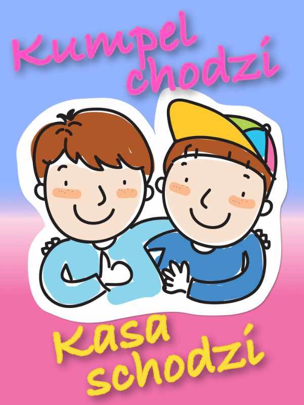 Kumpel Chodzi - Kasa Schodzi - promocja za polecenie Happy School znajomemu
